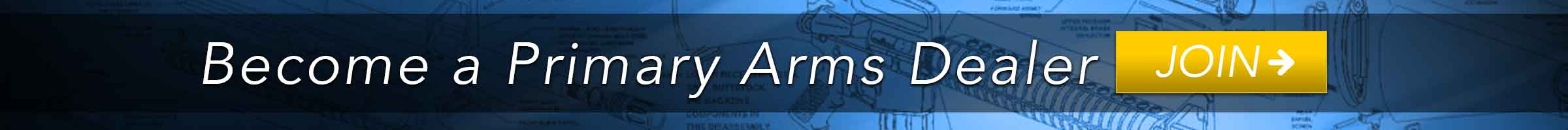 Home Banner Become a Primary Arms Dealer