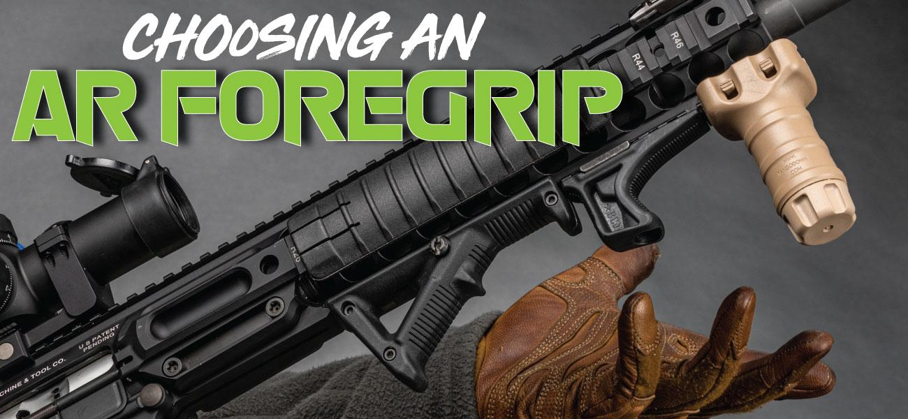 Choosing an AR Foregrip