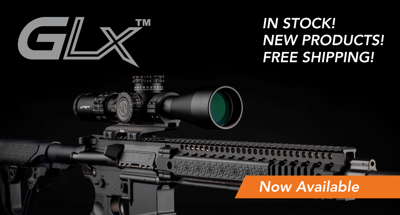 GLx Rifle Scopes Now Available!