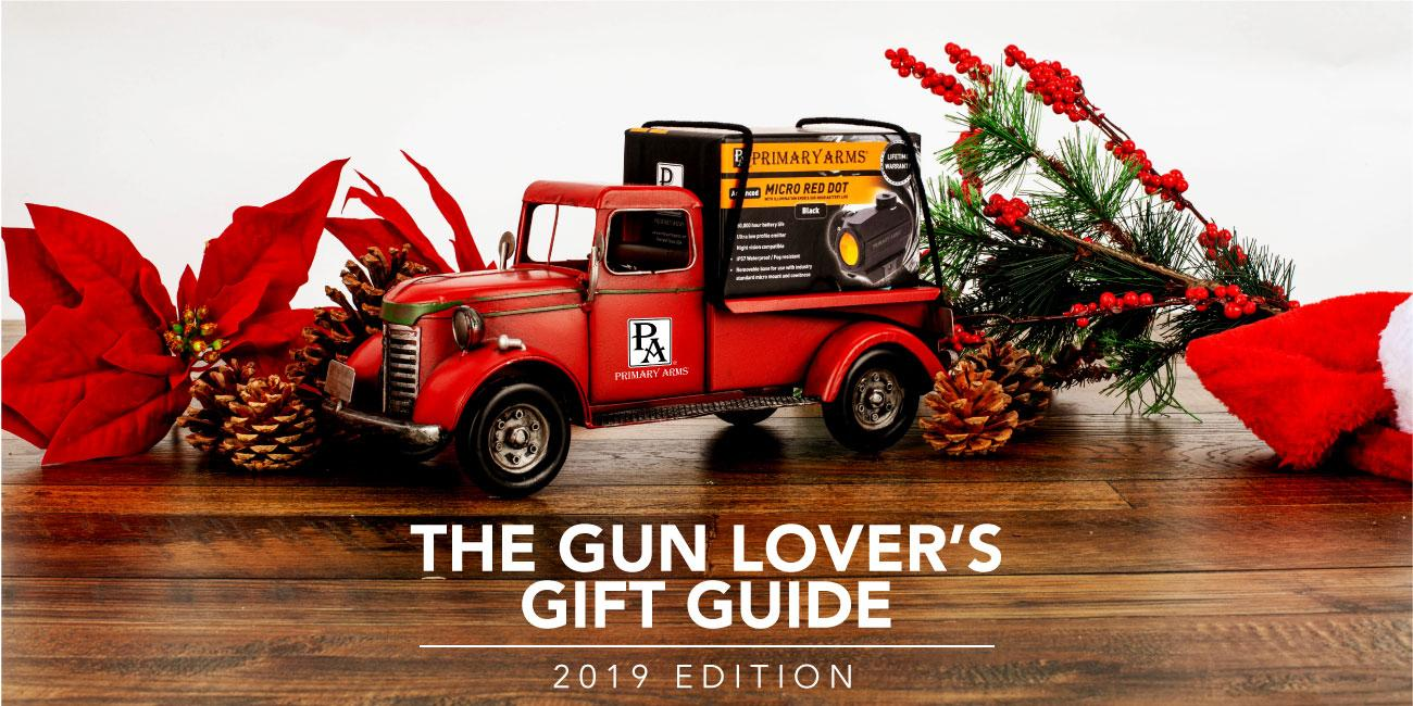 The Gun Lover's Gift Guide [2019 Edition]
