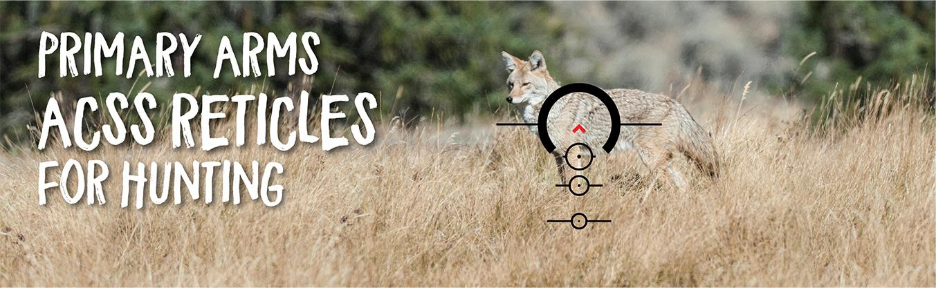 Primary Arms ACSS Reticles for Hunting [2018 Guide]
